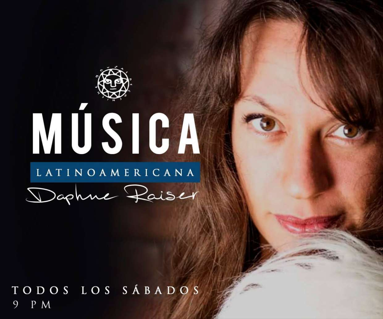 Música Latinoamericana Daphne Raiser