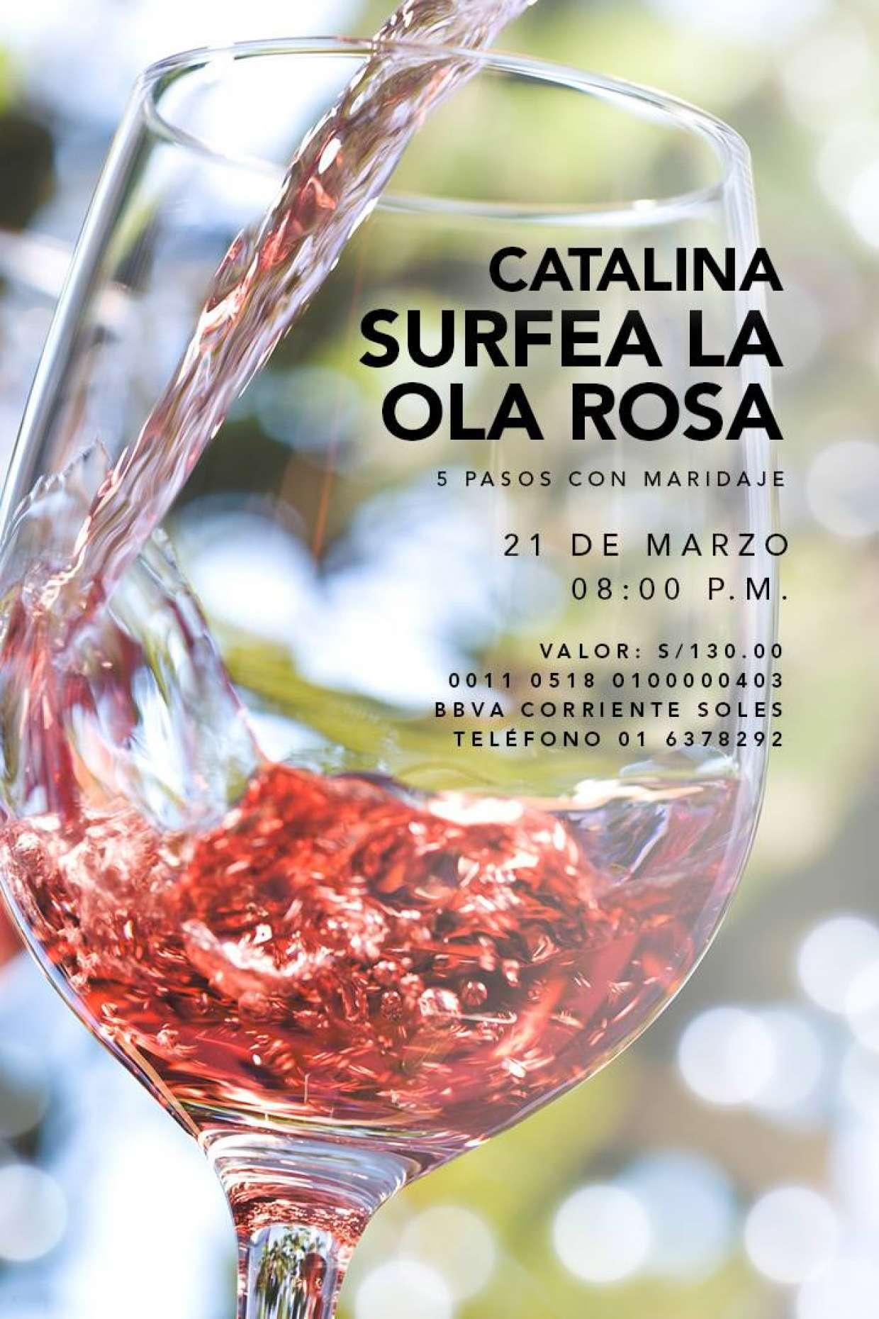 La Ola Rosa de Catalina